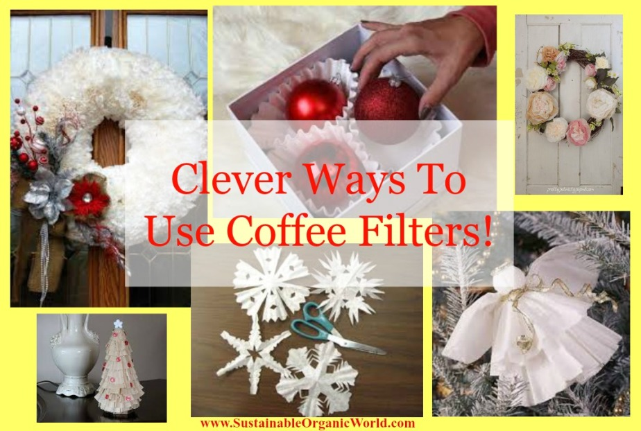 Clever Ways To Use A Common Coffee Filter!